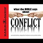 What the Bible Says About Conflict (       UNABRIDGED) by Oasis Audio
