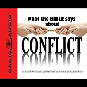 What the Bible Says About Conflict | [Oasis Audio]