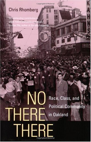 No There There: Race, Class, and Political Community in Oakland