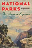 National Parks: The American Experience,  4th Edition