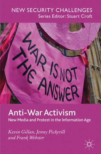 Anti-War Activism: New Media and Protest in the...