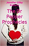 img - for The Dr Pepper Prophecies book / textbook / text book