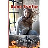 Race Traitor ~ Elisa Hategan