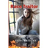 Race Traitorby Elisa Hategan