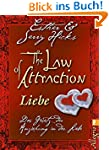 The Law of Attraction - Liebe: Das Ge...