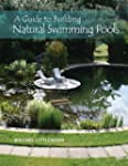A Guide to Building Natural Swimming...