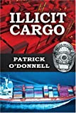 Illicit Cargo (0595344747) by O'Donnell, Patrick