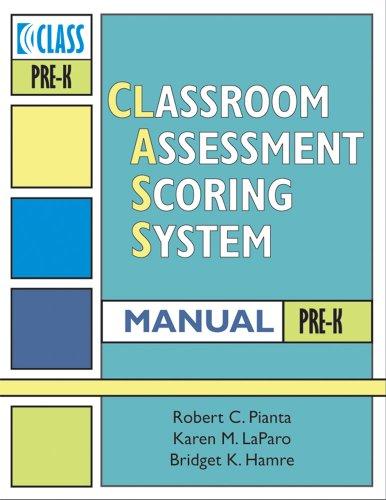Classroom Assessment Scoring System (Class) Manual, Pre-k (Vital Statistics)