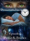 img - for Dreamstalkers Episode 3 book / textbook / text book