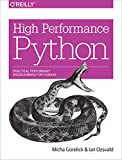 High Performance Python: Practical Performant Programming fo...