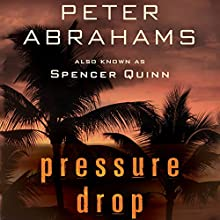 Pressure Drop (       UNABRIDGED) by Peter Abrahams Narrated by Bernadette Dunne