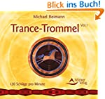 Trance-Trommel, Teil 1: 120 Schl�ge p...