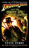 Indiana Jones and the Army of the Dead (0345506987) by Perry, Steve