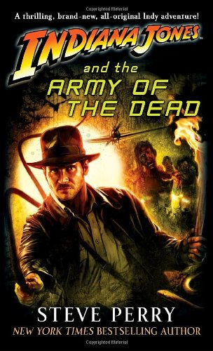 Indiana Jones and the Army of the Dead (Indiana Jones: Prequels #13)