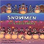 Snowmen at Christmas | Caralyn Buehner