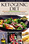 Ketogenic Diet:The Complete 7 Day Ket...