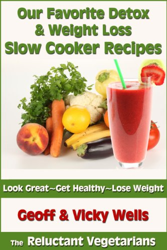 Our Favorite Detox & Weight Loss Slow Cooker Recipes (The Reluctant Vegetarians)