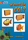 img - for What Is CGI?: Orange/Band 06 (Collins Big Cat) book / textbook / text book