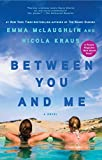 img - for Between You and Me: A Novel book / textbook / text book
