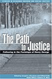 img - for The Path to Justice: Following in the Footste:2nd (Second) edition book / textbook / text book