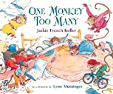 One Monkey Too Many   [1 MONKEY TOO MANY] [Paperback]