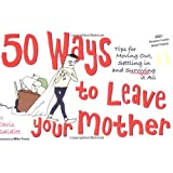 50 Ways to Leave Your Mother ~ Chris Salditt