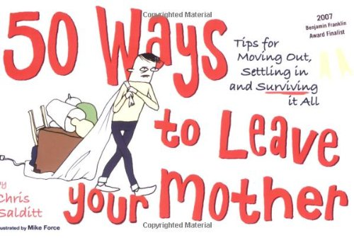 Title: 50 Ways to Leave Your Mother