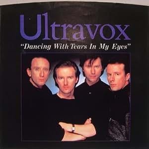 Ultravox Dancing With Tears In My Eyes