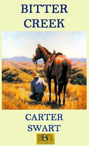 Bitter Creek, Carter Swart