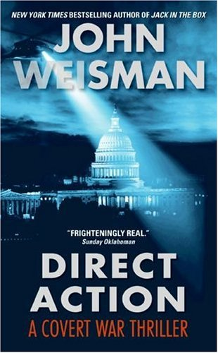Direct Action, John Weisman