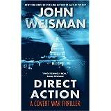 Direct Action ~ John Weisman