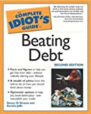 img - for The Complete Idiot's Guide to Beating Debt, 2E book / textbook / text book