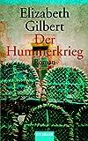 Der Hummerkrieg. - Elizabeth Gilbert