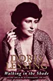 Walking In The Shade: Volume Two Of My Autobiography, 1949-1962 (0006388892) by Doris Lessing