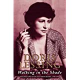 Walking in the Shade: Volume Two of My Autobiography, 1949-1962: Volume Two of My Autobiography, 1949-62by Doris Lessing