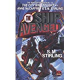 The Ship Avenged (Brainship) ~ S. M. Stirling