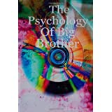 The Psychology of Big Brotherby Daniel Jones