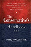 img - for The Conservative's Handbook: Defining the Right Position on Issues from A to Z book / textbook / text book