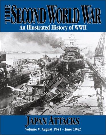 The Second World War Vol. 5 - Japan Attacks (The 2nd World War)