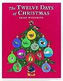 Twelve Days of Christmas (0192721151) by Wildsmith, Brian