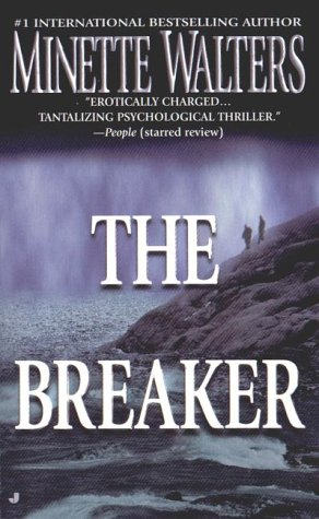 The Breaker, MINETTE WALTERS
