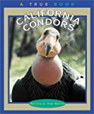 img - for California Condors (True Books: Animals) book / textbook / text book