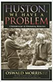 Huston, We Have a Problem: A Kaleidoscope of Filmmaking Memories (The Scarecrow Filmmakers Series)