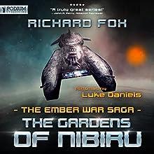 The Gardens of Nibiru: The Ember War, Book 5 Audiobook by Richard Fox Narrated by Luke Daniels