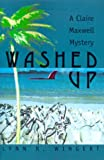 img - for Washed Up: A Claire Maxwell Mystery (Claire Maxwell Mysteries) book / textbook / text book
