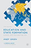 img - for Education and State Formation: Europe, East Asia and the USA (Education, Economy and Society) book / textbook / text book