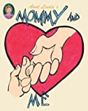 Aunt Linda's Mommy and Me Book