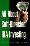 img - for All About Self-Directed IRA Investing by Steve Merritt (2000-11-02) book / textbook / text book