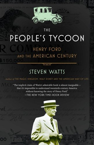 the-peoples-tycoon-henry-ford-and-the-american-century
