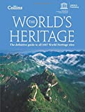 img - for The World's Heritage: The Definitive Guide to All 1007 World Heritage Sites book / textbook / text book